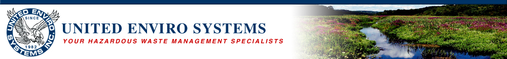 United Enviro Systems Your Hazardous Waste Management Specialists